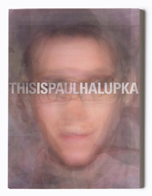THIS IS PAUL HALUPKA